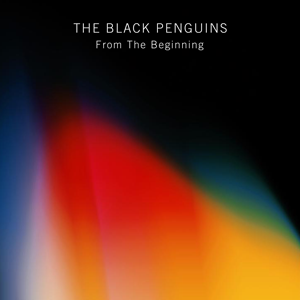 The Black Penguins - From The Beginning